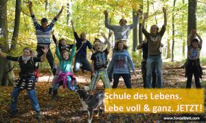 Schule des Lebens, Bildungsrevolution, Sonja Watt